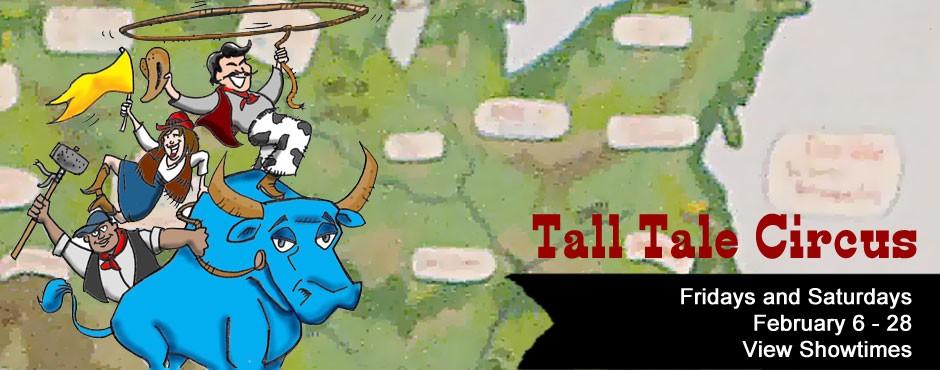 Tall Tale Circus – fall 2013